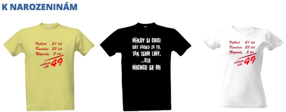 Vtipná trička k narozeninám f7ab27241c